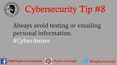 Always avoid texting or emailing personal information.  #CyberAware