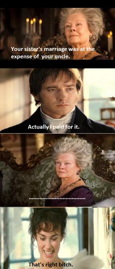 One does have to wonder if the wicked witch I mean Lady Catherine ever found out what Darcy had done for the Bennet family so he could have Lizzy