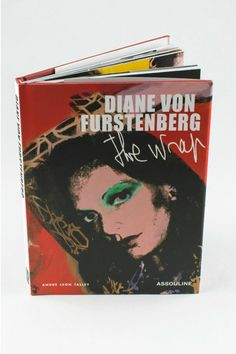 """Andre Leon Talley examines the history of the """"wrap"""" phenomenon from its revolutionary early days to its ever-popular present created by fashion icon Diane von Furstenberg.  Measures: 8.9"""" x 6.3"""" x .5""""  Diane Von Furstenberg The Wrap by Panache of Amarillo. Home & Gifts - Gifts - Books Amarillo Texas"""
