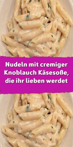 Pasta with creamy garlic cheese sauce that you will love - Nudeln – Spaghetti, Lasagne und andere Sorten - A quick and easy recipe you'll love. Perfect for all cheese and garlic fanatics.