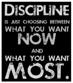 Real men know discipline in a relationship. It also goes with many different aspects in life.
