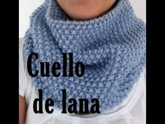 Bufanda Cuello de Lana ( fácil)