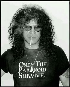 Slash 'Only The Paranoid Survive' t-shirt. A very rare t-shirt that Slash probably only worn one time. Slash has so much tee shirts that he probably threw them to trash after wearing it once. Axl Rose, Guns N Roses, Slash Quotes, Velvet Revolver, Duff Mckagan, Best Guitarist, Welcome To The Jungle, Black Sabbath, The Duff