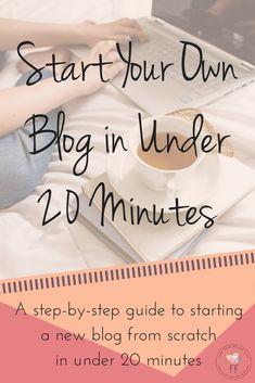 Start a Blog in Under 20 Minutes