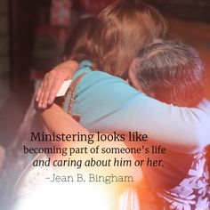 #apr18ldsconf #ldsconf #sisterbingham #ministering looks like becoming part of someone's life and caring about him or her.