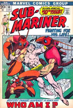Sub-Mariner #50 1st Appearance of Namorita Namor rescues a young woman he perceives to have drowned, but she surprises him and flees. He follows her and ends up in the Antarctic where he's attacked by giant crustaceans. He meets Salamar the Sustainer who shows him Namora's corpse and tells him of her daughter Namorita. Gil Kane Cover Art.