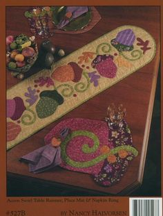 Acorn Hollow - Art To Heart pattern book by Nancy Halvorsen Table Runner And Placemats, Table Runner Pattern, Quilted Table Runners, Fall Applique, Applique Quilt Patterns, Quilted Table Toppers, Fall Quilts, Penny Rugs, Quilted Wall Hangings