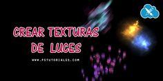 Crear texturas de luces Photoshop Tutorial | PS Tutoriales