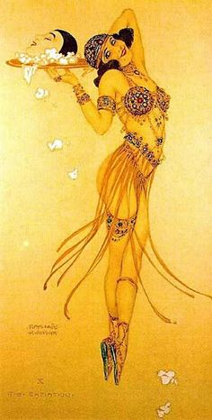 Salome ~ Christian traditions depict her as an icon of dangerous female seductiveness, notably in regard to the dance mentioned in the New Testament, which is thought to have had an erotic element to it.
