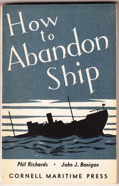 How to abondon ship