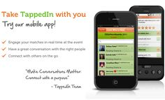 TappedIn is a pre-social solution for leaders at networking events. TappedIn will match you based on your business needs, professional goals and personal attributes to people in the room so that every conversation you have is valuable.