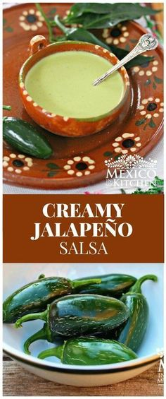 Creamy jalapeno salsa How to make Creamy Jalapeño Salsa │In Mexico, we have a huge variety of peppers, some of which are only known and used in the same region where they are grown. Authentic Mexican Recipes, Mexican Salsa Recipes, Mexican Dishes, Mexican Easy, Mexican Tamales, Mexican Desserts, Healthy Mexican Food, Authentic Salsa Recipe, Vegetarian Mexican