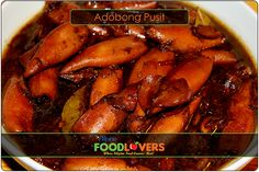 Adobong Pusit One of my very favorite Filipino Recipes