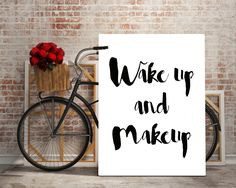 PRINTABLE QUOTE,Wake Up And Makeup,Girls Room Decor,Girls Bedroom Decor,Bathroom Decor,Makeup…