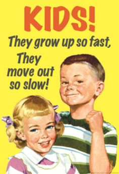 Kids Grow Up So Fast Move Out So Slow Funny Poster Masterprint at AllPosters.com