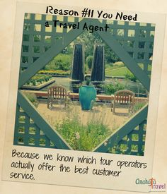Reason #11 You Need a Travel Agent