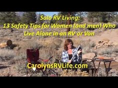13 RV Living Safety Tips for Solo Women and Men, Really Great Safety Video!