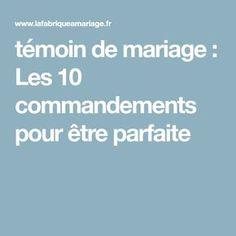 témoin de mariage : Les 10 commandements pour être parfaite