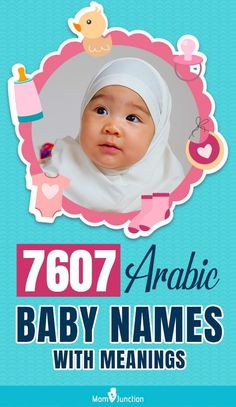 There's no dearth of inspiration when it comes to baby names. Some look up to their family tree while others pick the name of their favorite television or movie character. But some people like to stick to their culture while selecting a baby name, especially the Arabs.