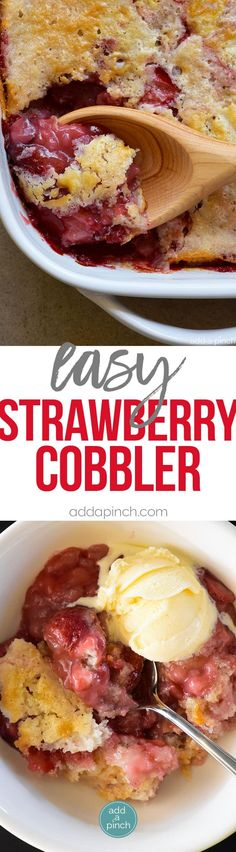 Strawberry Cobbler Recipe - This Strawberry Cobbler Recipe is a classic Southern dessert! This easy strawberry cobbler recipe comes together quickly and bakes into a thick, sweet, yet still tart, strawberry layer topped with a cake like topping. // addapinch.com