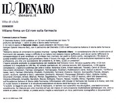 """1.""""Raimondo Villano: la gestione della sicurezza in farmacia"""", Il Denaro del Sabato, giornale Europa mediterranea, """"Agenda""""Anno XII n.225, Napoli, 30 novembre 2004;"""