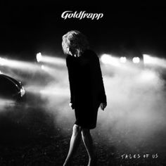 Goldfrapp – Tales Of Us (Review)