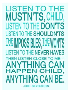 Shel Silverstein Children's Wall Art Print Anything Can Happen Inspirational Quote  - 12 x 16 Teal Text. $22.00, via Etsy.