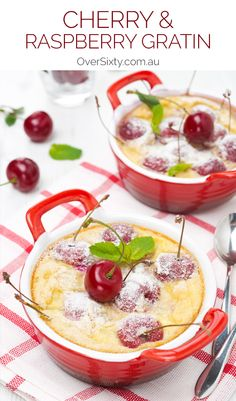 Cherry & Raspberry Gratin - this dessert is light and fruity and ...
