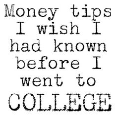 Money Tips I Wish I Had Known BEFORE I went to College! (Part One)