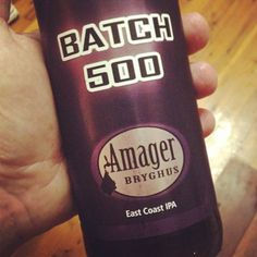 My first drop from Amager. Holy hops batman. East coast ipa - what's the difference from a west coast ipa dare I ask? Nugget? With @Adam Meisenhelter. #amager #ipa #goodbeer #goodbeerinhand #craftbeer  #batch500