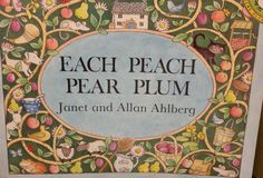 Each Peach Pear Plum. One of my favourite books from childhood. We read this at school all the time. :)