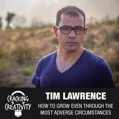 Tim Lawrence on Growing Through Adversity, Minimalism, and the Power of…
