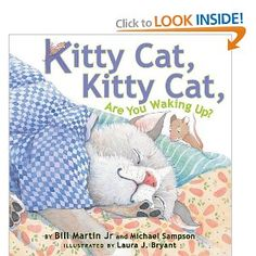 Kitty Cat, Kitty Cat, Are You Waking Up? by Bill Martin Jr & Michael Sampson (10/2012)