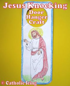 Printable Jesus craft to go along with the bible verse Revelation 3:20. Put this door hanger on your door knob, and Jesus will never stop knocking! :-) First in series of crafts to go with Christian songs for kids.