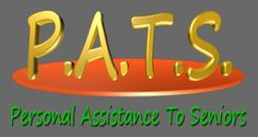 Personal Assistance to Seniors