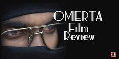 Omerta film review: पाकिस्तान में चल रहे आतंकवादी कारखाने के राज़ फाश करती है।