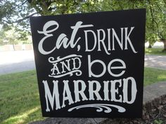 EAT DRINK and Be MARRIED Wedding Wood Sign Home by DAWNSPAINTING