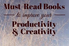 There is nothing as helpful and enjoyable as a good book. They style your shelves and fill your brain. Take a look at these must-read books if you want to kickstart your productivity and inspire your creative soul. I Love Books, Books To Read, Morning Pages, Time Management Skills, Creative Thinking, Easy Workouts, Book Lists, Improve Yourself, How To Plan