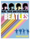 The Stories Behind Your Favorite Bands *Join Free Here: http://DubLi.com  *Go to Bookamillion & type Here There and Everywhere Beatles *Get Gran Savings & Cash Back too***
