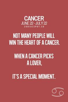 Cancer Zodiac Sign ♋ It's a special moment when a Cancer Zodiac Sign  picks a lover. Not many will win their heart.