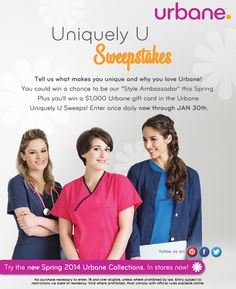 """Want to become an URBANE STYLE AMBASSADOR and win an URBANE $1,000 Gift Card? Enter the """"UNIQUELY U SWEEPS"""" and earn a chance to win! Enter once daily now through January 30th. The winner could be U! #urbane #scrubs #sweeps #sweepstakes #unique #medical #nursing #uniforms #fashion #lpn #lvn #rn #vet #tech #winner #style #ambassador"""