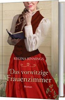 Merlins Bücherkiste: [Gast-Rezension] Das vorwitzige Frauenzimmer - Regina Jennings #Buchtipp