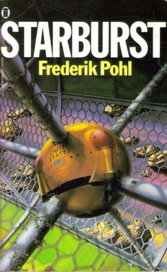 Publication: Starburst  Authors: Frederik Pohl Year: 1984-04-00 ISBN: 0-450-05685-6 [978-0-450-05685-7] Publisher: New English Library