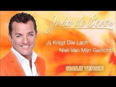 John De Bever - Jij Krijgt Die Lach Niet Van Mijn Gezicht (Oranje Versie) - YouTube