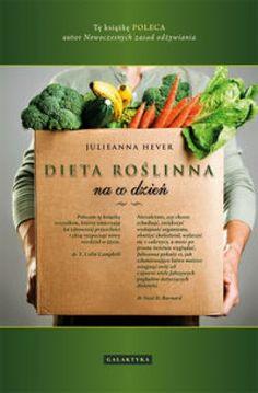 Odkryj prawdziwą tajemnicę bogactwa świata roślin! Polecam tę książkę wszystkim, którzy zmierzają ku zdrowszej przyszłości i chcą rozpocząć nowy rozdział w życiu. dr T. Colin Campbell, autor książki Nowoczesne zasady odżywiania  Niezależnie, czy chcesz schudnąć, zwiększyć wydajność organizmu, obniży Vegan Books, Veggies, Bread, Food, Author, Vegetable Recipes, Vegetables, Brot, Essen