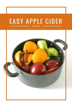 DIY this Autumn Season: Get the recipe for this easy apple cider and fill your home with the wonderful aroma of cinnamon, nutmeg and sweet oranges and apples.