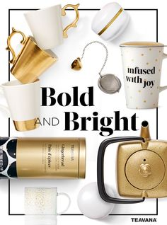 Brighten their day with accents of gold and white from Teavana's Bold and Bright collection.