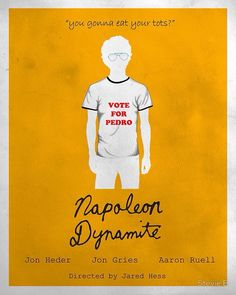 'Napoleon Dynamite Minima' Poster by Stevie B Napoleon Dynamite, Minimal Movie Posters, Cinema Posters, Jon Heder, Stevie B, Excellent Movies, Thing 1, Alternative Movie Posters, Minimalist Poster