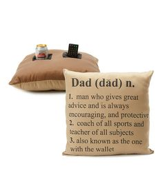 A very practical pillow for Dad—it holds a beverage AND remote control!