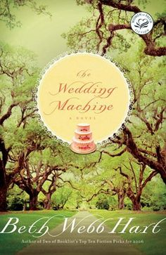 The Wedding Machine by Beth Webb Hart